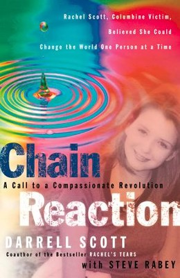 Chain Reaction: A Call to Compassionate Revolution - eBook  -     By: Darrell Scott, Steve Rabey