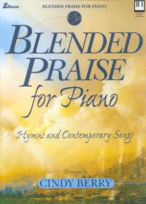 Blended Praise for Piano   -     By: Cindy Berry