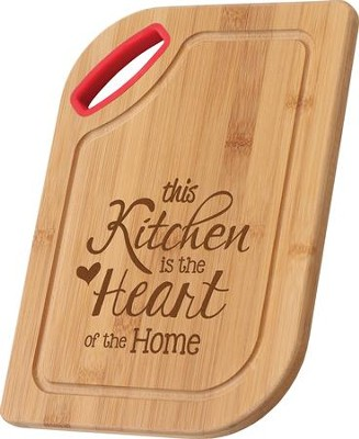 This Kitchen Is the Heart Of the Home, Bamboo Cutting Board  -