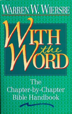 With The Word: The Chapter-by-Chapter Bible Handbook - eBook  -     By: Warren W. Wiersbe