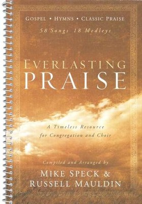 Everlasting Praise   -     By: Mike Speck, Russell Mauldin