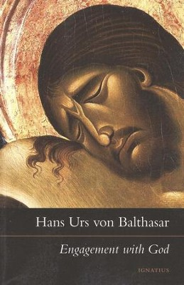 Engagement with God:  -     By: Hans Urs von Balthasar
