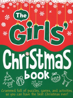 Girls' Christmas Book  -     By: Ellen Bailey     Illustrated By: Ann Kronheimer