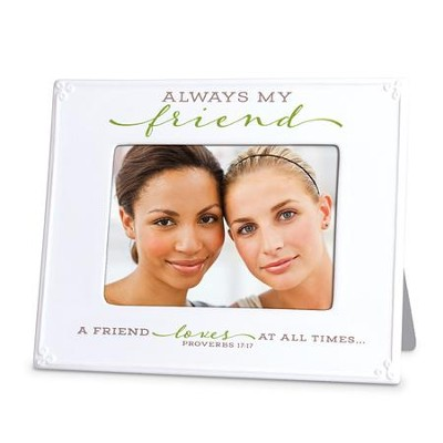 Always My Friend Photo Frame  -