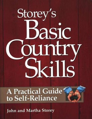 Storey's Basic Country Skills   -     By: M. John Storey