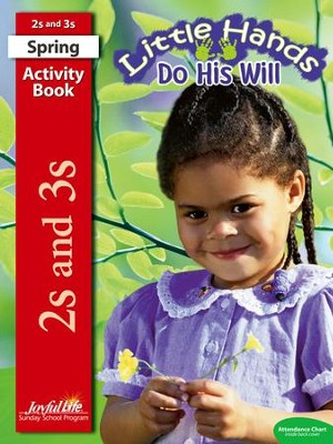 Little Hands Do His Will (ages 2 & 3) Activity Book (Spring Quarter)  -