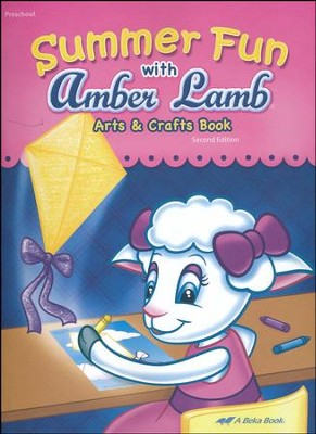Abeka Summer Fun with Amber Lamb Arts & Crafts Book   -