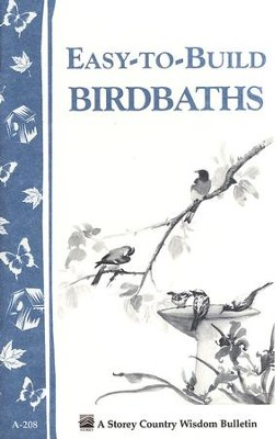 Easy-to-Build Birdbaths (A-208)   -