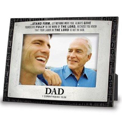 Dad, Stand Firm Photo Frame  -