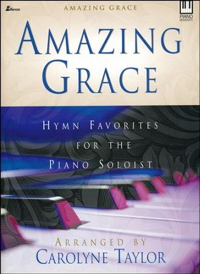 Amazing Grace   -     By: Carolyne Taylor