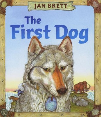 The First Dog  -     By: Jane Brett