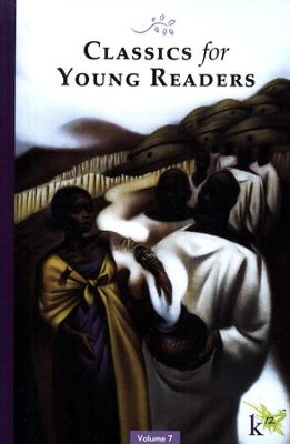 Classics for Young Readers Volume 7   -