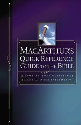 MacArthur's Quick Reference Guide to the Bible - eBook  -     By: John MacArthur