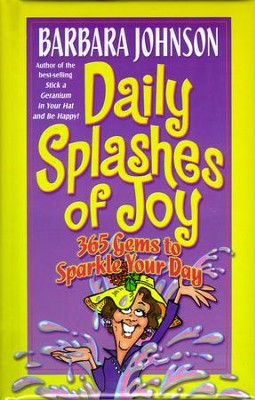 Daily Splashes of Joy: 365 Gems to Sparkle Your Day - eBook  -     By: Barbara Johnson