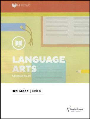 Lifepac Language Arts Grade 3 Unit 4: Words--How To Use Them   -
