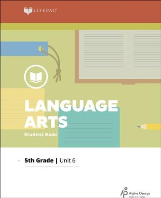 Lifepac Language Arts Grade 5 Unit 6   -