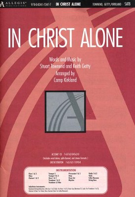 In Christ Alone, Anthem  -     By: Camp Kirkland