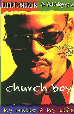 Church Boy: Franklin, Kirk - eBook  -     By: Kirk Franklin
