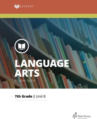 Lifepac Language Arts Grade 7 Unit 8: Literature   -