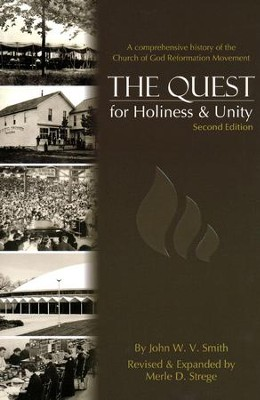 The Quest for Holiness and Unity, Second Edition   -     By: John W.V. Smith