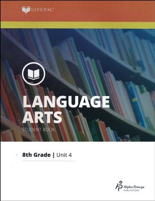 Lifepac Language Arts Grade 8 Unit 4: Words--How To Use Them   -