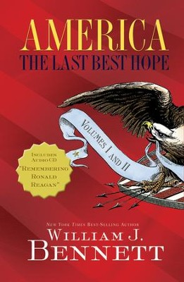 America: The Last Best Hope Volumes I & II Box Set - eBook  -     By: William J. Bennett