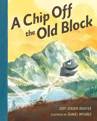 A Chip Off the Old Block  -     By: Jody Jensen Shaffer