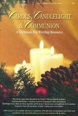 Carols, Candlelight & Communion: A Christmas Eve Worship Service  -