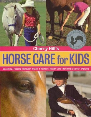 Cherry Hill's Horse Care for Kids   -     By: Cherry Hill