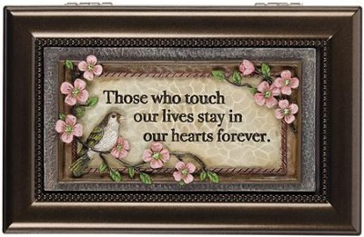 Those Who Touch Our Lives Stay In Our Hearts Forever, Music Box  -