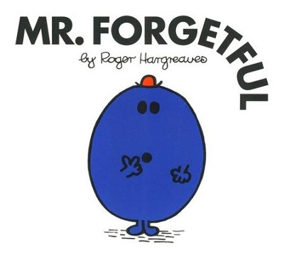 Mr. Forgetful  -     By: Roger Hargreaves