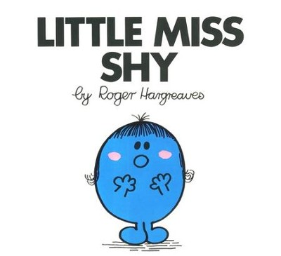 Little Miss Shy  -     By: Roger Hargreaves