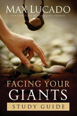 Facing Your Giants Study Guide - eBook  -     By: Max Lucado