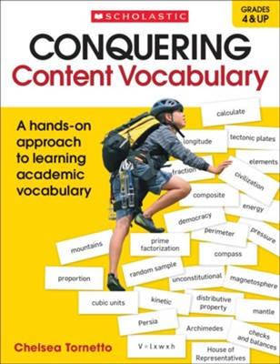 Conquering Content Vocabulary: A hands-on approach to learning academic vocabulary  -     By: Chelsea Tornetto