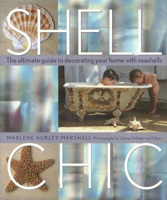 Shell Chic   -     By: Marlene Hurley Marshall