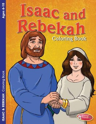 Isaac and Rebekah Coloring Book (ages 6-10)  -