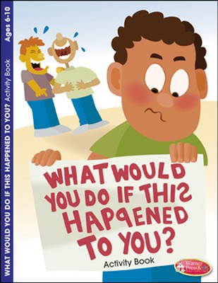 What Would You Do if This Happened to You? Coloring Activity (6-10)  -