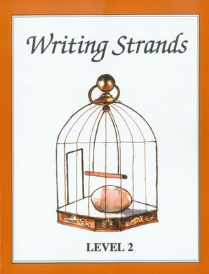 Writing Strands Level 2, Grade 2   -     By: Dave Marks