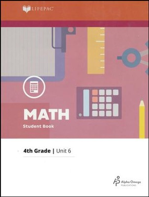 Lifepac Math Grade 4 Unit 6: Division, Factors, Fractions   -