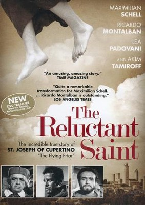 The Reluctant Saint: The Story of St. Joseph of Cupertino  -