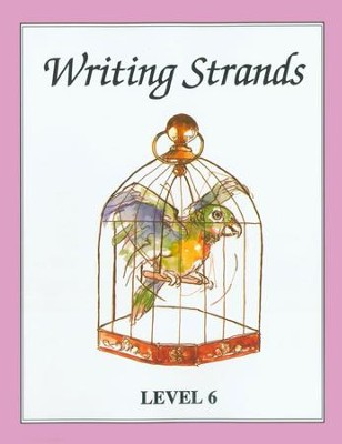 Writing Strands Level 6 Grade 10   -     By: Dave Marks