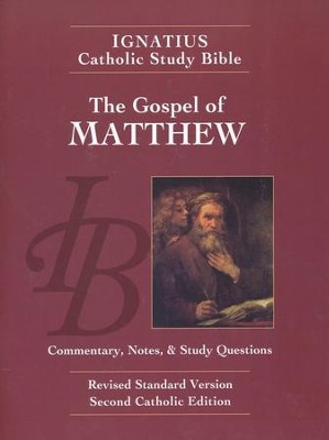 The Gospel of Matthew, RSV, Second Edition  Ignatius Catholic Study Bible  -     By: Scott Hahn, Curtis Mitch