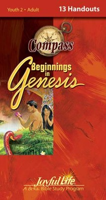 Beginnings in Genesis Ch. 1-11: Creation, Flood, Babel Adult Bible Study Weekly Compass Handouts  -