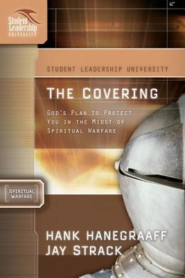 The Covering: God's Plan to Protect You in the Midst of Spiritual Warfare - eBook  -     By: Hank Hanegraaff