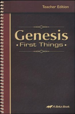 Abeka Genesis: First Things Teacher Edition   -