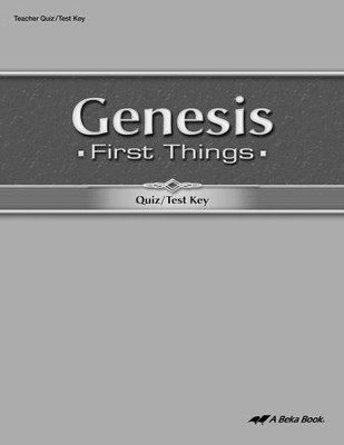 Genesis: First Things Quizzes & Tests Key   -