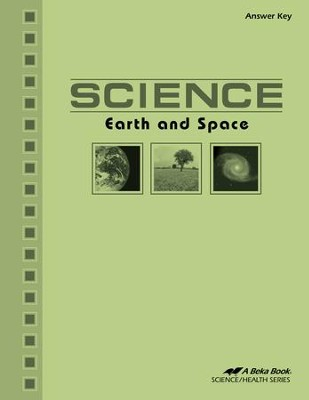 Abeka Science: Earth and Space Answer Key   -