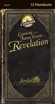 Revelation: Learning about Future Events Adult Bible Study Weekly Compass Handouts  -