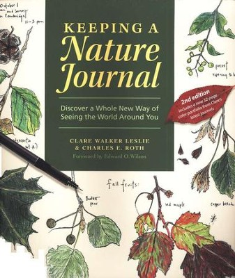 Keeping a Nature Journal, Second Edition   -     By: Clare Walker Leslie, Charles E. Roth