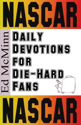 Daily Devotions for Die-Hard Fans: NASCAR  -     By: Ed McMinn